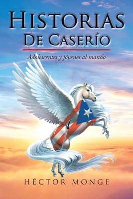 Historias De Caserío: Adolescentes y jóvenes al mando Cover Image