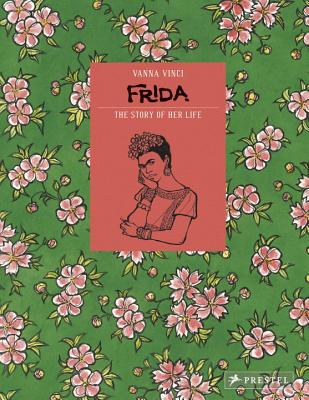 Frida Kahlo: The Story of Her Life Cover Image