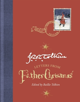 Letters From Father Christmas, Centenary Edition Cover Image