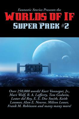 Fantastic Stories Presents the Worlds of If Super Pack #2 Cover Image
