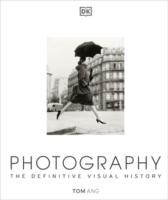 Photography: The Definitive Visual History Cover Image