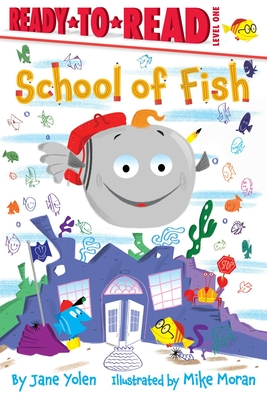 School of Fish: Ready-to-Read Level 1 Cover Image