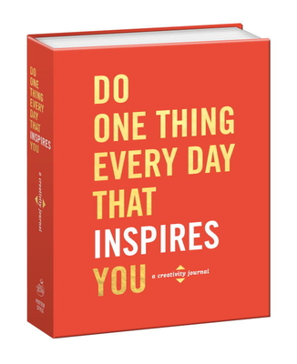 Do One Thing Every Day That Inspires You: A Creativity Journal (Do One Thing Every Day Journals) Cover Image