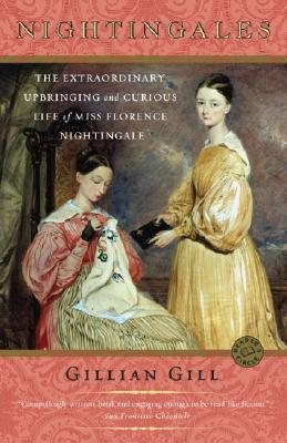 Nightingales: The Extraordinary Upbringing and Curious Life of Miss Florence Nightingale Cover Image