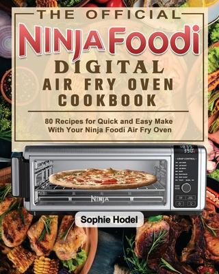 The Official Ninja Foodi Digital Air Fry Oven Cookbook Cover Image