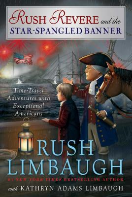 Rush Revere and the Star-Spangled Banner Cover Image