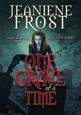One Grave at a Time: A Night Huntress Novel (Night Huntress Novels (Avon Books) #6) Cover Image