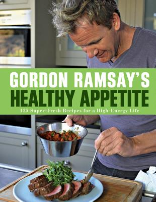 Gordon Ramsay's Healthy Appetite Cover