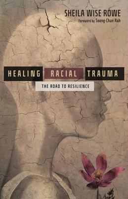 Healing Racial Trauma: The Road to Resilience Cover Image