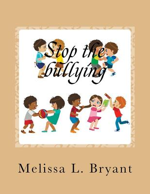 Stop the bullying Cover Image