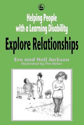 Helping People with a Learning Disability Explore Relationships Cover Image
