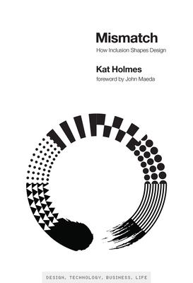 Mismatch: How Inclusion Shapes Design (Simplicity: Design) Cover Image