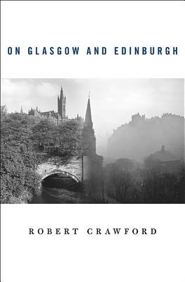 On Glasgow and Edinburgh Cover