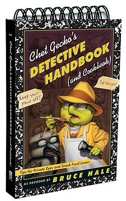 Chet Gecko's Detective Handbook (and Cookbook) Cover