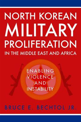 Cover for North Korean Military Proliferation in the Middle East and Africa