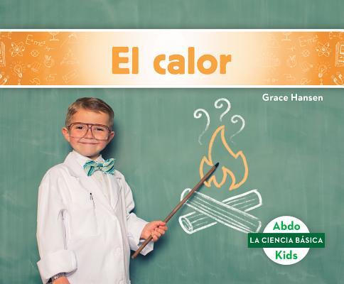 El Calor (Heat) Cover Image