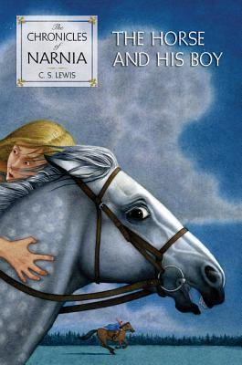 The Horse and His Boy (Chronicles of Narnia #3) Cover Image