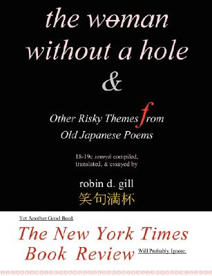 The Woman Without a Hole - & Other Risky Themes from Old Japanese Poems Cover Image