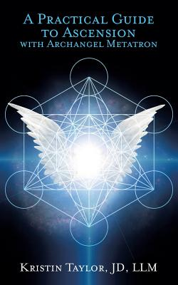 A Practical Guide to Ascension with Archangel Metatron Cover Image