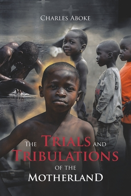 The Trials and Tribulations of the Motherland Cover Image