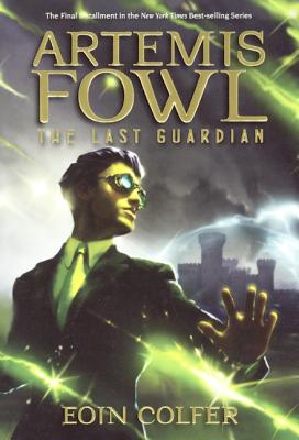 The Last Guardian (Artemis Fowl #8) Cover Image