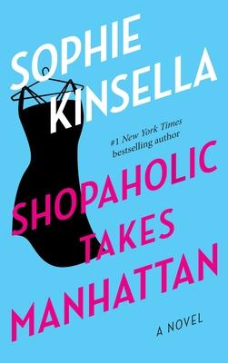 Shopaholic Takes Manhattan Cover Image