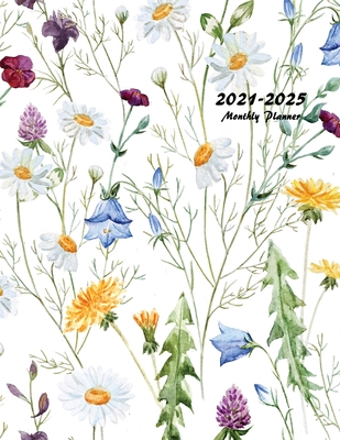 2021-2025 Monthly Planner: Large Five Year Planner with Floral Cover Cover Image
