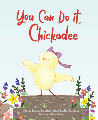 You Can Do It, Chickadee Cover Image
