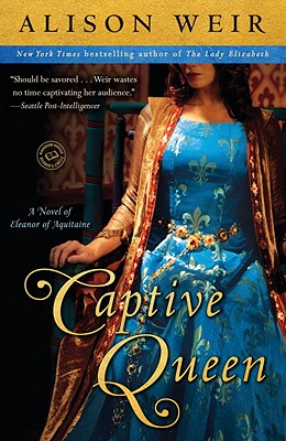 Captive Queen: A Novel of Eleanor of Aquitaine Cover Image