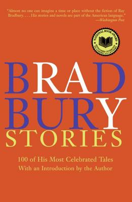 Bradbury Stories: 100 of His Most Celebrated Tales Cover Image