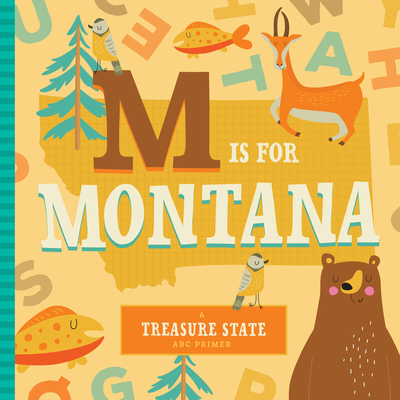 M Is for Montana (ABC Regional Board Books) Cover Image