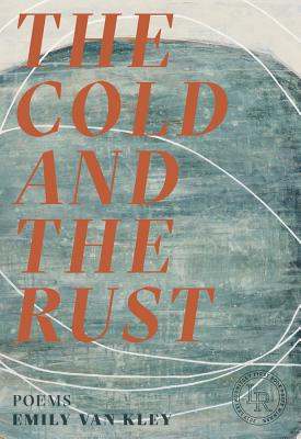 The Cold and the Rust: Poems Cover Image