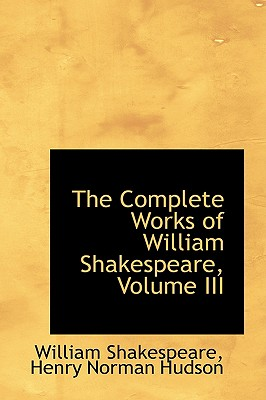 Cover for The Complete Works of William Shakespeare, Volume III