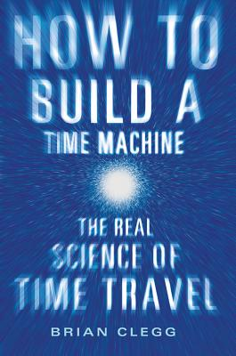 How to Build a Time Machine Cover