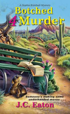 Botched 4 Murder (Sophie Kimball Mystery #4) Cover Image