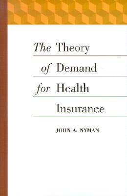 The Theory of Demand for Health Insurance Cover Image