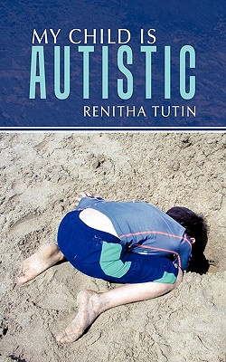 My Child Is Autistic Cover Image