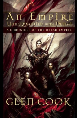 An Empire Unacquainted with Defeat: A Chronicle of the Dread Empire Cover Image