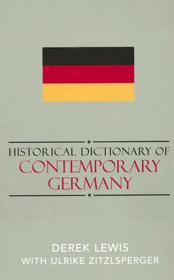 Cover for Historical Dictionary of Contemporary Germany (Historical Dictionaries of Europe #54)