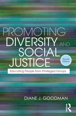 Promoting Diversity and Social Justice: Educating People from Privileged Groups (Teaching/Learning Social Justice) Cover Image