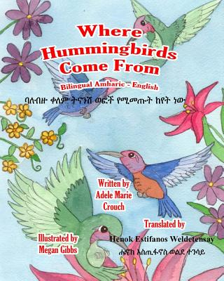 Where Hummingbirds Come From Bilingual Amharic English Cover Image