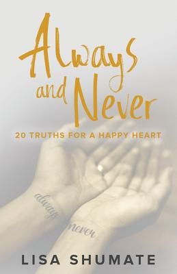 Always and Never: 20 Truths for a Happy Heart Cover Image