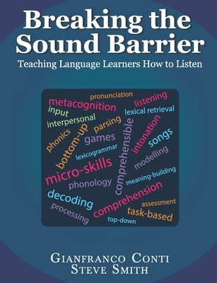 Breaking the Sound Barrier: Teaching Language Learners How to Listen Cover Image