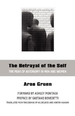 The Betrayal of the Self Cover