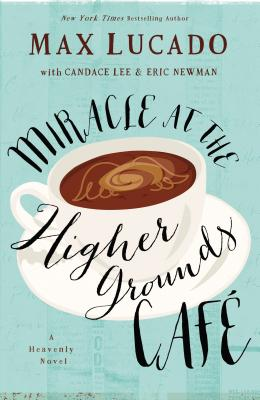 Miracle at the Higher Grounds Cafe Cover