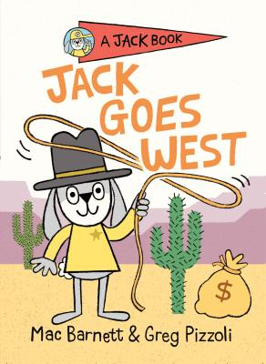 Jack Goes West (A Jack Book #4) Cover Image