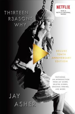 Thirteen Reasons Why 10th Anniversary Edition Cover Image