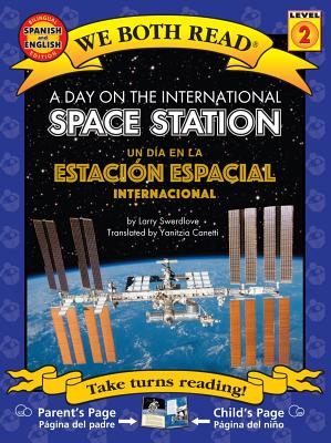 A Day on the International Space Station-Un Día En La Estación Espacial Internacional (We Both Read: Level 2) Cover Image