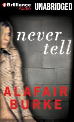 Never Tell: A Novel of Suspense (Ellie Hatcher #4) Cover Image