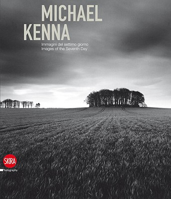 Michael Kenna: Images of the Seventh Day Cover Image